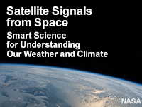 Satellite Signals from Space: Smart Science for Understanding Weather and Climate