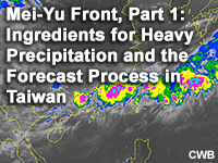 Mei-Yu Front, Part 1: Ingredients for Heavy Precipitation and the Forecast Process in Taiwan