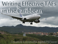 Writing Effective TAFs in the Caribbean