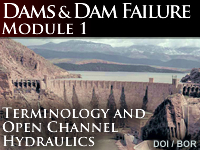 Dams and Dam Failure - Module 1: Terminology and Open Channel Hydraulics