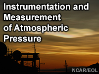 Instrumentation and Measurement of Atmospheric Pressure
