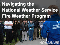 Navigating the National Weather Service Fire Weather Program