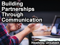 Building Partnerships Through Communication