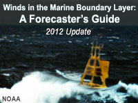 Winds in the Marine Boundary Layer: A Forecaster's Guide