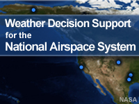 Weather Decision Support for the National Airspace System
