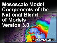 Mesoscale Model Components of the National Blend of Models Version 3.0