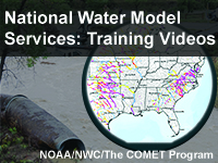 National Water Model Services: Training Videos