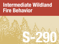 Intermediate Wildland Fire Behavior, S-290