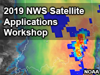 2019 NWS Satellite Applications Workshop