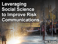 Leveraging Social Science to Improve Risk Communications