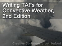 Writing TAFs for Convective Weather, 2nd Edition