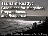 TsunamiReady: Guidelines for Mitigation, Preparedness, and Response