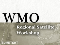WMO Regional Satellite Workshop