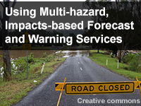 Using Multi-hazard, Impacts-based Forecast and Warning Services