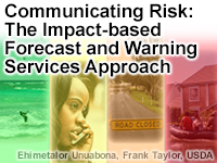 Communicating Risk: The Impact-based Forecast and Warning Services Approach