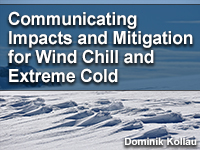 Communicating Impacts and Mitigation for Wind Chill and Extreme Cold