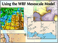 Using the WRF Mesoscale Model
