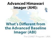 MetEd » Resource Description: Advanced Himawari Imager (AHI