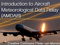 Introduction to Aircraft Meteorological Data Relay (AMDAR)