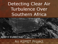 ASMET 7: Detecting Clear Air Turbulence Over Southern Africa