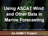 Using ASCAT Wind and Other Data in Marine Forecasting
