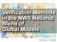 Verification Methods in the NWS National Blend of Global Models