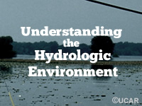 Understanding the Hydrologic Environment