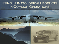Using Climatological Products in Common Operations