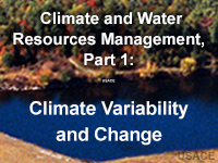 Climate and Water Resources Management, Part 1: Climate Variability and Change