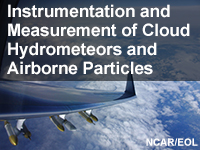 Instrumentation and Measurement of Cloud Hydrometeors and Airborne Particles