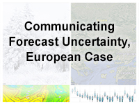 Communicating Forecast Uncertainty, European Case