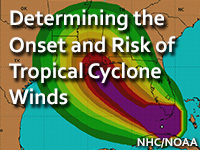 Determining the Onset and Risk of Tropical Cyclone Winds