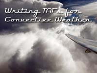 Writing TAFs for Convective Weather