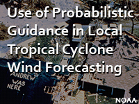 Use of Probabilistic Guidance in Local Tropical Cyclone Wind Forecasting