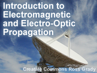 Introduction to Electromagnetic and Electro-Optic Propagation