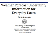 Weather Forecast Uncertainty Information for Everyday Users - Presentation at 2015 Workshop on Communicating Uncertainty to Users of Weather Forecasts