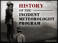 History of the Incident Meteorologist Program