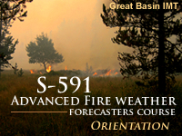 Advanced Fire Weather Forecasters Course Orientation