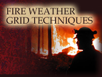 Fire Weather Grid Techniques: Relative Humidity and Dewpoint Temperature
