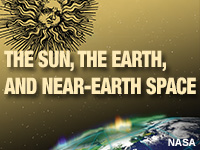The Sun, The Earth, and Near-Earth Space