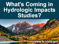 What's Coming in Hydrologic Impacts Studies?