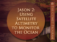 Jason-2: Using Satellite Altimetry to Monitor the Ocean