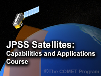 JPSS Satellites: Capabilities and Applications Course