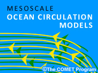 Mesoscale Ocean Circulation Models