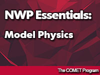 NWP Essentials: Model Physics