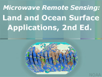 Microwave Remote Sensing: Land and Ocean Surface Applications, 2nd Edition