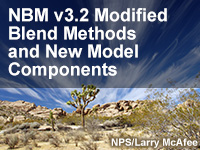 NBM v3.2 Modified Blend Methods and New Model Components