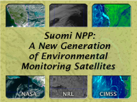 Suomi NPP: A New Generation of Environmental Monitoring Satellites