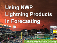 Using NWP Lightning Products in Forecasting