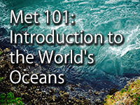 Met 101: Introduction to the World's Oceans